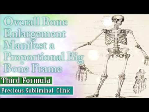 Overall Bone Enlargement - 3rd Formula [Affirmation+Frequency] - INSTANT RESULTS