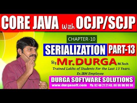 Core Java With OCJP/SCJP-Serialization-Part 13
