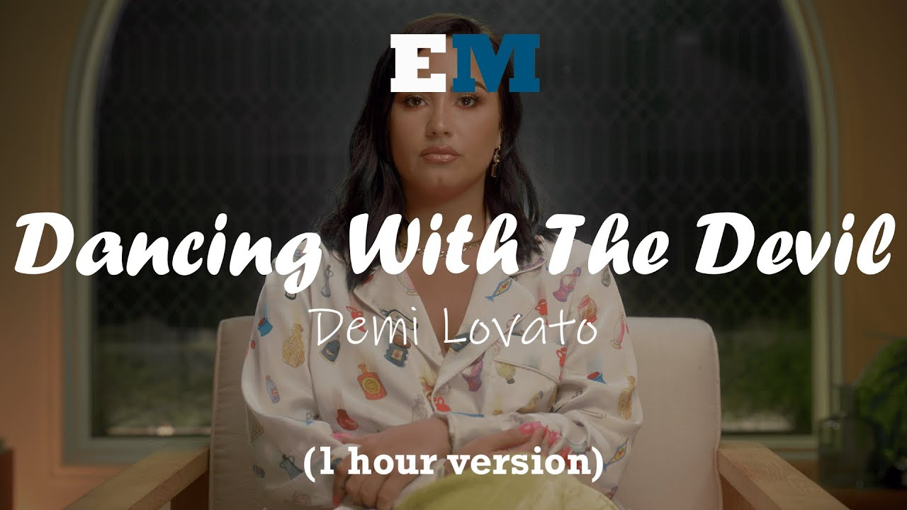 Demi Lovato - Dancing With The Devil (1 hour)