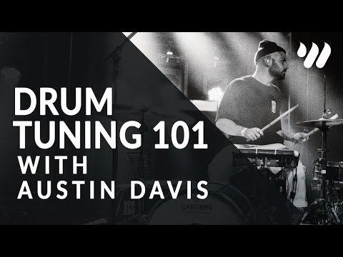 Drum Tuning 101 with Austin Davis
