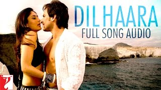 Dil Haara - Full Song Audio | Tashan | Sukhwinder Singh | Vishal and Shekhar