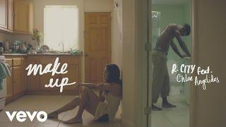 R. City - Make Up (Lyric Video) ft. Chloe Angelides