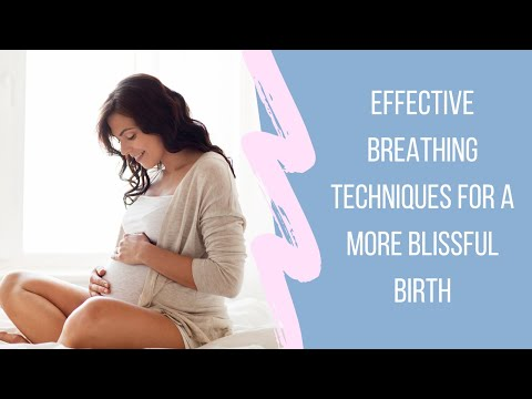Effective Breathing Techniques for a More Blissful Birth