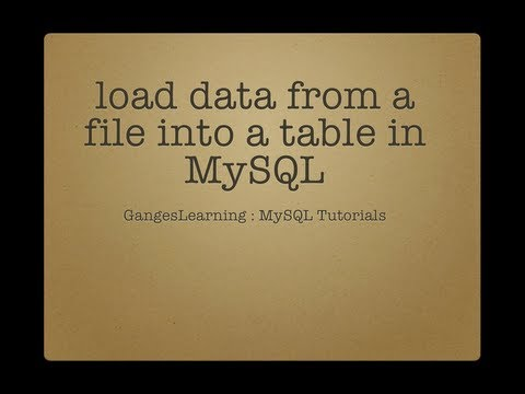 MySQL Tutorials: Load data from a file into MySQL table