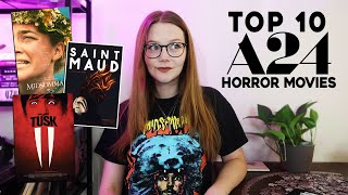 TOP 10 A24 HORROR MOVIES