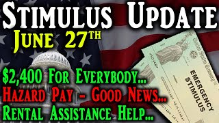 Second Stimulus Check Update And Stimulus Package Update: Hazard Pay   $2400 Stimulus   Rent?