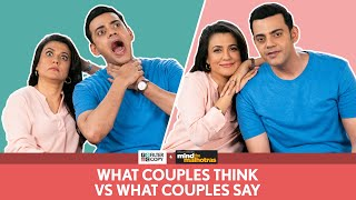 FilterCopy | What Couples Think vs. What Couples Say | Ft. Cyrus Sahukar and Mini Mathur