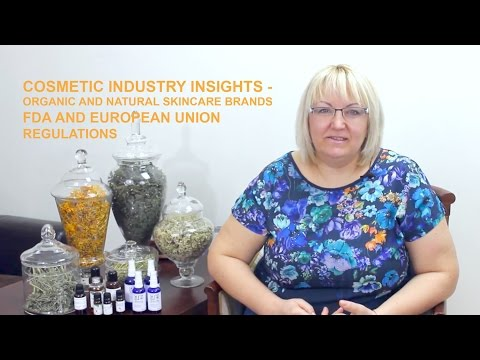 Cosmetic Industry Insights Organic and Natural Skincare Brands - FDA and European Union Regulations