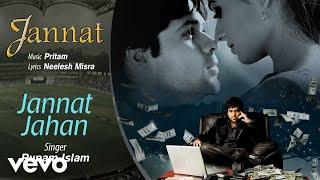 Jannat Jahan - Official Audio Song | Jannat| Pritam | Neelesh Misra