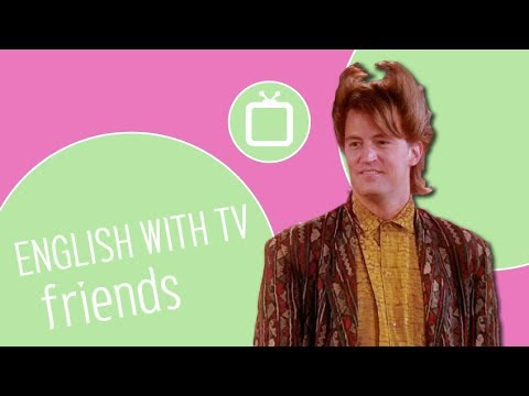 English with Friends: Chandler's Gay