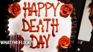 Happy Death Day - Official Movie Review