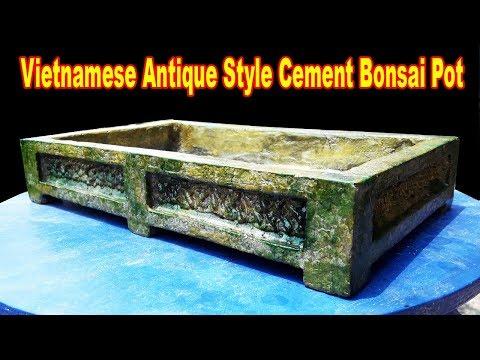 Diy Vietnamese Antique Style Cement Bonsai Pot, Be the Creator, Jun.2018