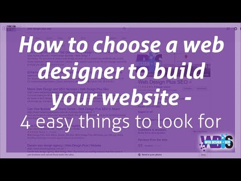 How to choose a web designer to build your website - 4 easy things to look for