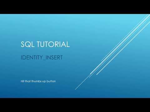 SQL Tutorial - IDENTITY INSERT