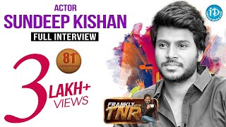 Actor Sundeep Kishan Exclusive Interview | Frankly With TNR #81 | Talking Movies With iDream