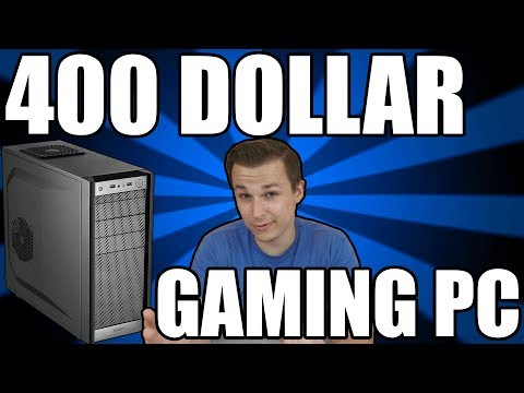 Best 400 Dollar Budget Gaming PC 2018 - Brand New Parts (Flawless 1080p Gaming)