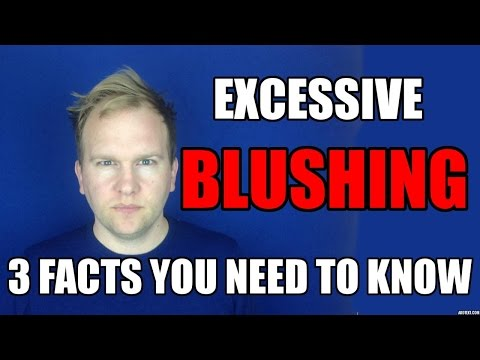 How To Stop Blushing So Easily - THE FACTS YOU NEED TO KNOW.