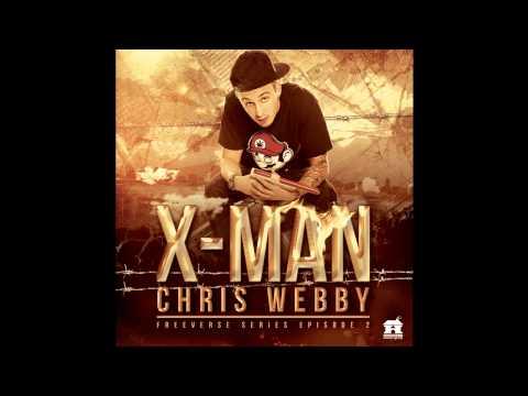 Chris Webby - X-Man (Freeverse Series Ep. 2)