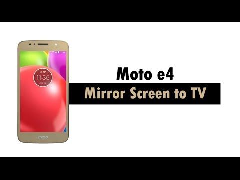 Moto e4 - How to Mirror Your Screen to a TV