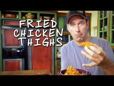 How to make Fried Chicken Thighs / Cómo hacer Muslos de Pollo Fritos - Baja Cocina con James Carson