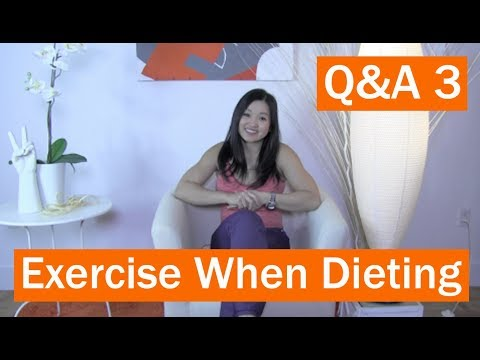 What Type of Exercise Should You Do When Dieting? - Short Q&A Series 3