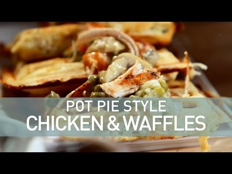 Deconstructed Pot Pie: Chicken and Waffles