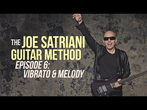 The Joe Satriani Guitar Method - Episode 6: Vibrato & Melody