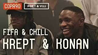 FIFA and Chill with Krept & Konan | Poet & Vuj Present!