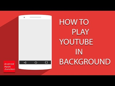 How to play YouTube in background in android devices
