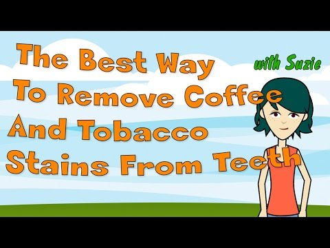 The Best Way To Remove Coffee And Tobacco Stains From Teeth