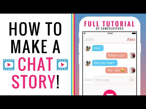 How To Make A Chat Story (Text Story) | via the Texting Story App | Tutorial