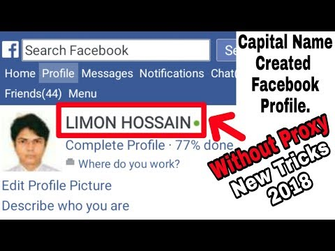 How To Facebook Name All Capital Letters Without Proxy New Tricks 2018