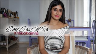 Chit Chat with Kritika Kamra - Exclusively by Anushka Sharma