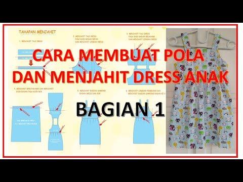 Cara membuat pola dan menjahit dress anak perempuan BAGIAN 1