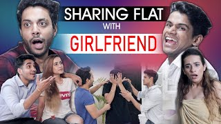 SHARING FLAT WITH GIRLFRIEND | Realshit