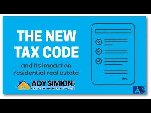 New Tax Code and its Impact on Residential Real Estate - Episode 1