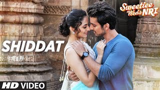 Armaan Malik: Shiddat Video Song | Sweetiee Weds NRI | Himansh Kohli, Zoya Afroz | T-Series
