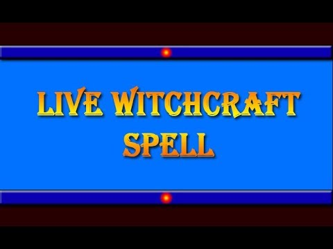 Live - Easiest Witchcraft Spell To Get Your Love Back In 5 Hours. Even you can do at Your Home.