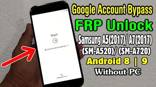 A5 2017 FRP Bypass Android Oero 8 0, all security u7 2018