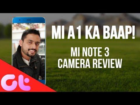 Xiaomi Mi Note 3 Camera Review: Mi A1 KA BAAP!