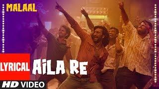 LYRICAL : Aila Re | Malaal | Sanjay Leela Bhansali | Meezaan | Vishal Dadlani | Shreyas Puranik