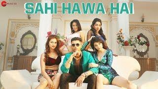 Sahi Hawa Hai - Official Music Video | Arvinder Singh | H Kay