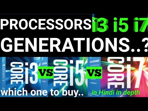 Core i3 vs i5 vs i7| generation in processor?? difference in i3 i5 i7| which processor to buy|hindi