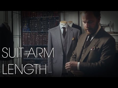 Suit Arm Length - Tailoring Series - Part 5