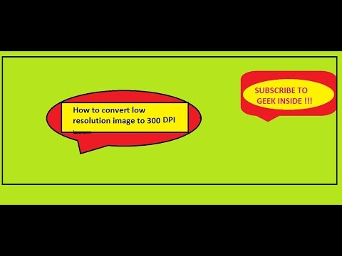 How to convert low resolution image  to 300 DPI without using any software 2015