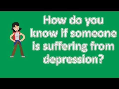 How do you know if someone is suffering from depression ? | Health FAQ Channel