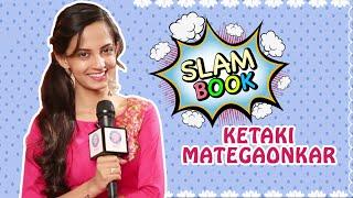 Ketaki Mategaonkar's Slambook   Season 2   Mala Ved Lagale   Phuntroo   Marathi Actress