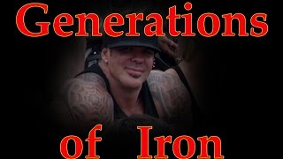 Generations of Iron - Starring Rich Piana