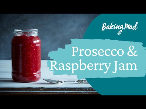 How to make Prosecco and Raspberry Jam