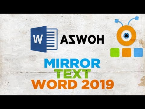 How to Make Mirror Text in Word 2019